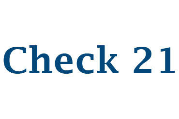 Secure Check Cashing Electronic Check Deposits (CHECK 21)
